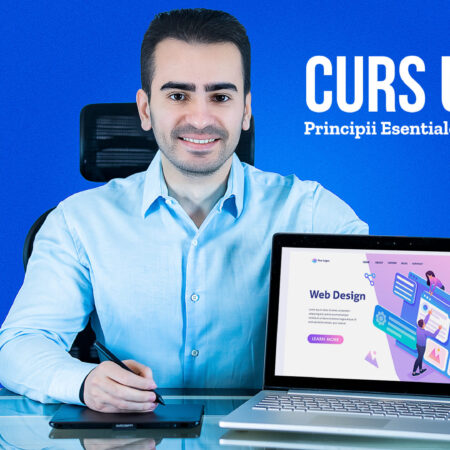 Curs UI/UX – Principii Esentiale de Web Design